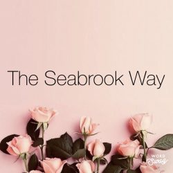 The Seabrook Way